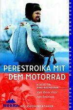 Perestroika mit dem Motorrad von Hjalte Tin, Nina Rasmussen | Buch | Zustand gut
