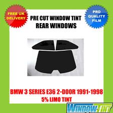 BMW 3 Series E36 2-DOOR 1991-1998 5% Limo POSTERIORE TASTINI finestra Tinta