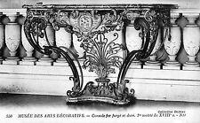 CPA Musée des Arts Décoratifs - Console Fer Forgé et Doré (Epoque XVIIIe)