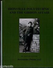 Ironville Polytechnic & The Gibbon Affair, by Arthur Lupton, Comic Fiction 50pp