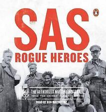 SAS: Rogue Heroes - the Authorized Wartime History by Ben Macintyre...