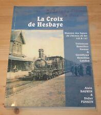 La Croix de Hesbaye - Histoire des lignes de chemin  de fer 142 & 147