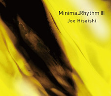 JOE HISAISHI-MINIMA RHYTHM 3-JAPAN CD H02