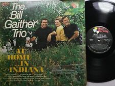 Country Lp The Bill Gaither Trio At Home In Indiana On Heart Warming