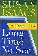 Long Time No See by Susan Isaacs (2001, Hardcover)