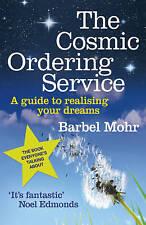 The Cosmic Ordering Service Barbel Mohr 0340933321
