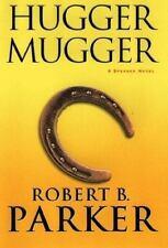 Spenser Mystery: Hugger Mugger by Robert Parker (2000, Hardcover)
