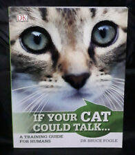 If Your Cat Could Talk: A Language Course for Humans by Bruce Fogle (2016)