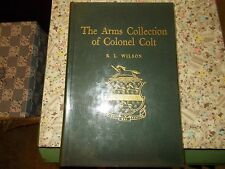SAMUEL COLT-THE ARMS COLLECTION OF COLONEL COLT-SIGNED BOOK