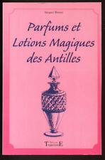 J. BERSEZ, PARFUMS ET LOTIONS MAGIQUES DES ANTILLES