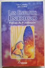 Les Enfants indigo - Enfants du 3ème millénaire CARROLL & TOBER éd Ariane 1999