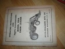 Allis Chalmers 100a Farm Loader Operating Instructions Manual Parts Form Tm 352