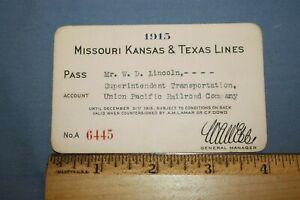 "1915 ""MISSOURI KANSAS & TEXAS LINES"" #A 6445 RAILROAD PASS"