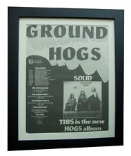 THE GROUNDHOGS+SOLID+TOUR+POSTER+AD+RARE ORIGINAL 1974+FRAMED+FAST+GLOBAL SHIP