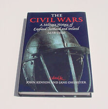 The Civil Wars : A Military History of England, Scotland and Ireland, 1638-1660