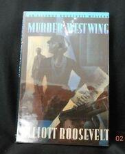 Elliott Roosevelt - MURDER IN THE WEST WING - 1st