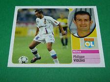 PHILIPPE VIOLEAU OLYMPIQUE LYON OL GERLAND PANINI FOOT 2003 FOOTBALL 2002-2003