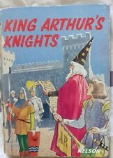 King Arthur's Knights children's book, published by Thomas Nelson & Sons