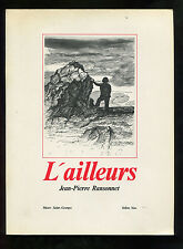 JEAN-PIERRE RANSONNET   L'AILLEURS   MUSEE SAINT-GEORGES YELLOW NOW 1979