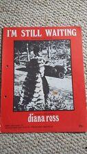DIANA ROSS - I'M STILL WAITING - SHEET MUSIC