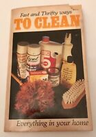 Fast and Thrifty Ways To Clean Everything in Your Home book vintage 1983