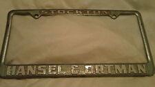 Stockton Hansel & Ortman Dealership License Plate Frame Tag Metal Auto