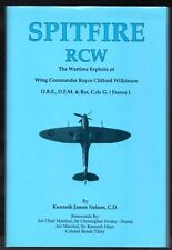 SPITFIRE RCW Wing Commander Royce Clifford Wilkinson Kenneth James Nelson 1994