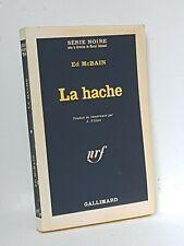ED McBAIN - LA HACHE - SERIE NOIRE N°954 - 1965
