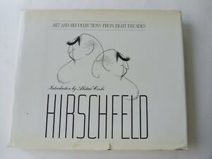 Hirschfeld: Art and Recollections from Eight Decades Signed Hardback 1991