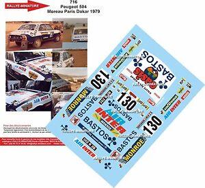 DECALS 1/43 REF 0716 PEUGEOT 504 MOREAU RALLYE PARIS DAKAR 1979 RALLY