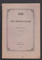 ALESSANDRO DI GUIDO-SAGGIO DI STUDI EPIGRAFICI ITALIANI-RIETI 1877-L3135
