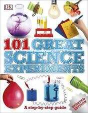 101 Great Science Experiments by DK A Step by Step Guide Updated Edition