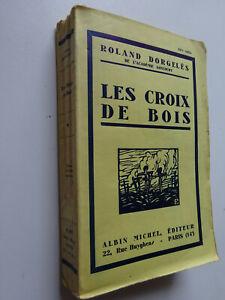 Roland DORGELES - Les croix de bois, ed. Albin Michel sur velin