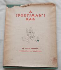 A SPORTSMANS BAG BY LIONEL EDWARDS 1937 EDITION 18 PLATES HUNTING SPORTING ART