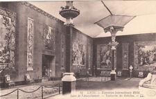 LYON expo internationale 1914 12 LL salon ameublement tapisseries des gobelins