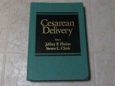 Cesarean Delivery Medical Book by Elsevier Science Vintage 1988 Phelan Clark
