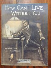 How Can I Live Without You 1912 Chicago Grand Opera House sheet music Klickmann