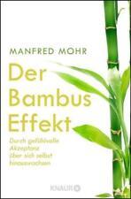 Der Bambus-Effekt von Manfred Mohr (2017, Taschenbuch)