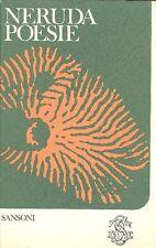 NERUDA Pablo, Poesie. Sansoni, I grandi classici stranieri, 1971