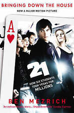 21: Bringing Down the House: How Six Students Took Vegas for Millions by Ben...