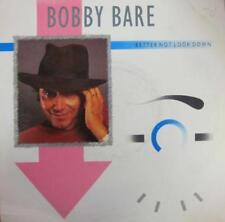 """Bobby Bare(7"""" Vinyl)Better Not Look Down-EMI America-EA217-UK-1986-VG/VG"""