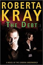 The Debt by Roberta Kray (Paperback)