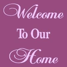 "* PRIMITIVE STENCIL ITEM #2685 I ~10""x10""~  Welcome To Our Home"