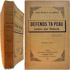 Défends ta peau contre ton médecin 1907 Charles Soller Louis Gastine pamphlet