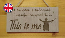 This is me. The Greatest Showman themed Engraved Wooden wall hanging Plaque Gift