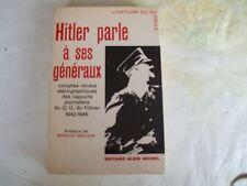 Hitler parle à ses généraux Albin Michel 1964 TBE