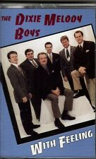 """THE DIXIE MELODY BOYS..""""WITH FEELING""""...""""RODNEY GRIFFIN"""".....OOP GOSPEL CASSETTE"""
