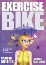Exercise Bike: By Mellick III, Carlton