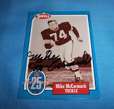 Cleveland Browns Mike McCormack Signed Autographed Swell Card HOF 1984