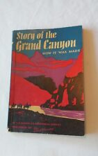 Vintage 1956 Story of the Grand Canyon Book How It Was Made